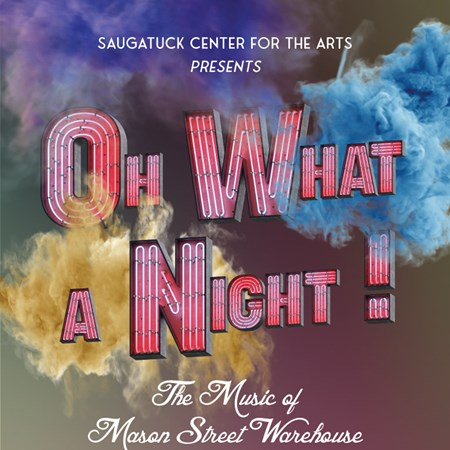 Oh What a Night! - The Music of Mason Street Warehouse